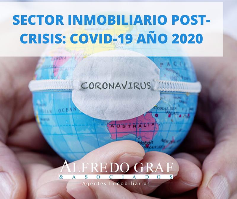 SECTOR INMOBILIARIO POST - CRISIS: COVID-19 AÑO 2020